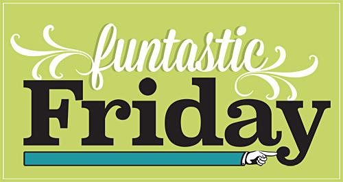 Funtastic-Friday-2