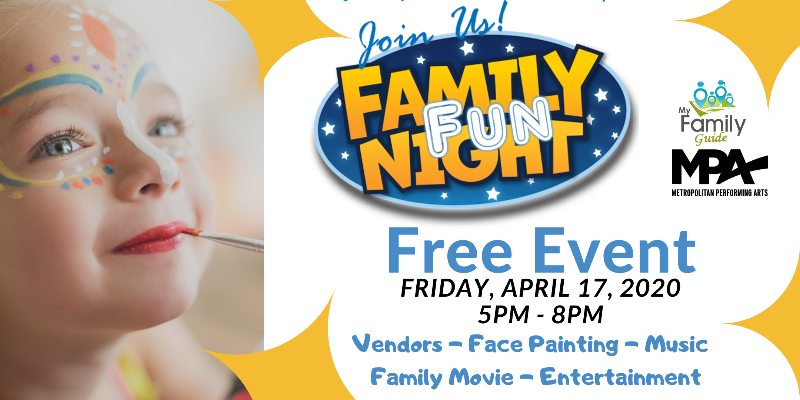 Family Fun Night - Metropolitan Performing Arts